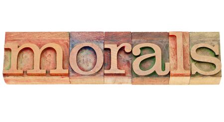 ethics and morals: ethics concept - morals - isolated word in vintage wood letterpress type Stock Photo