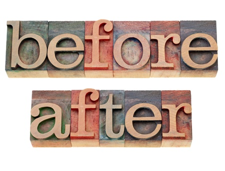 before and after -  isolated words in vintage wood letterpress printing blocks Stock Photo - 10528966