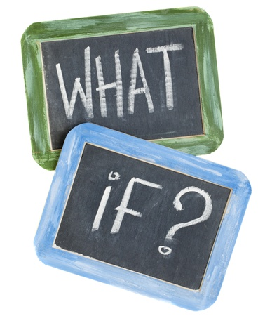 what if: what if question - white chalk text on two vintage slate blackboards, isolated on white