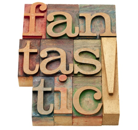 fantastic exclamation - isolated abstract in vintage wood letterpress printing blocks