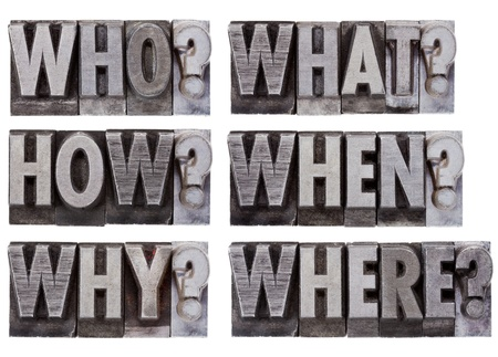 what: brainstorming or decision making questions - who, what, where, when, why, how - a collage of isolated words in vintage , grunge, metal letterpress printing blocks Stock Photo