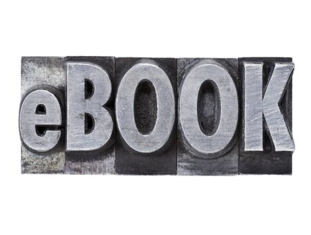 printing block block: e-book (ebook) - isolated word in grunge vintage metal lettepress printing blocks Stock Photo