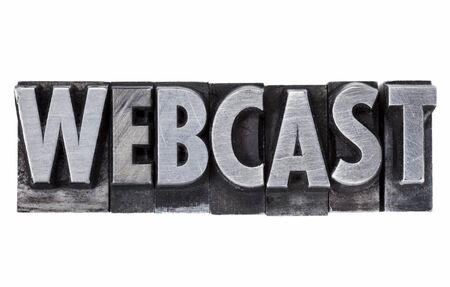 webcast - internet education and broadcasting concept - isolated word in grunge vintage metal letterpress printing blocks Stock Photo - 11928823