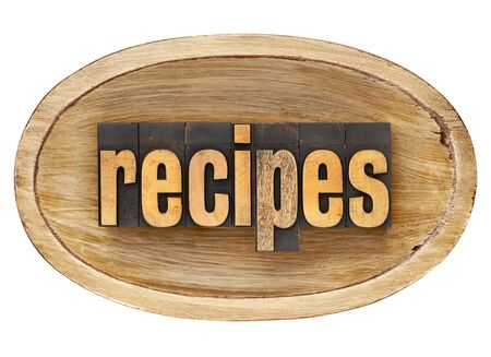 recipes - word in vintage letterpress wood type inside rustic wooden dough bowl, isolated on white Stock Photo - 12358990
