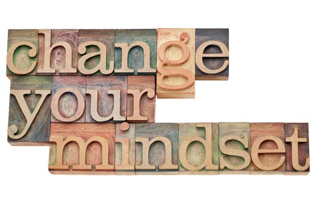 mindset: Change your mindset - isolated motivational phrase in vintage letterpress wood type
