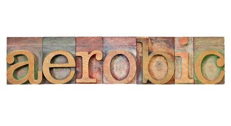 aerobic - isolated word in vintage letterpress wood type Stock Photo - 12980889