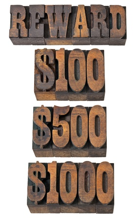 memorabilia: reward word and 100, 500, 1000 dollar amounts - isolated text in vintage letterpress wood type - French Clarendon font popular in western movies and memorabilia