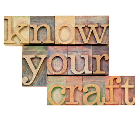 know your craft - isolated tet in vintage in letterpress wood  type Stock Photo - 13104959