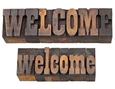 memorabilia: welcome - isolated word (upper and lower case) in vintage letterpress wood type, French Clarendon font popular in western movies and memorabilia