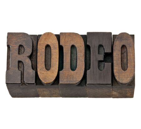 rodeo  - isolated word in vintage letterpress wood type, French Clarendon font popular in western movies and memorabilia Stock Photo - 13227068