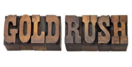 Gold Rush - isolierten Phrase in Vintage-Buchdruck Holz Art - Französisch Clarendon font beliebt in westlichen Filmen und Memorabilien Standard-Bild