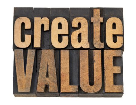 create value - inpiration concept - isolated words in vintage letterpress wood type Stock Photo - 13637006