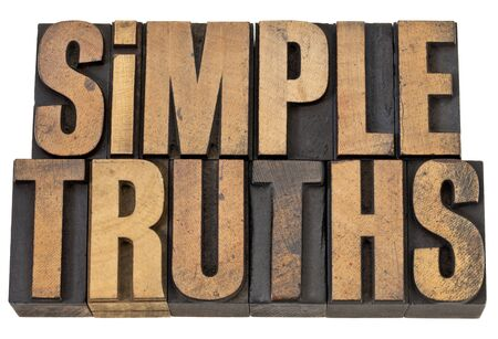 simple truth - isolated words in vintage letterpress wood type Stock Photo - 13637073