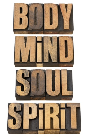 body, mind, soul and spirit - a collage of isolated words in vintage letterpress wood type Stock Photo - 13671454