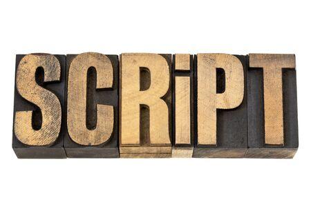 script - geïsoleerde woord in vintage boekdruk hout soort