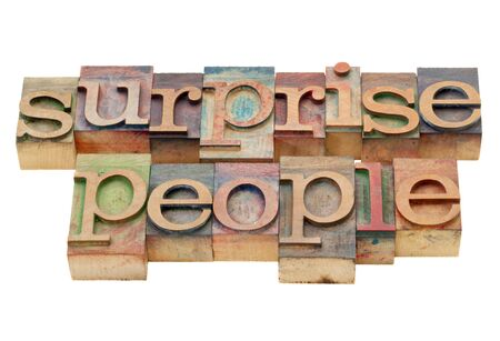 surprise people - advice - isolated text in vintage letterpress wood type stained by color inks Stock Photo - 13794911