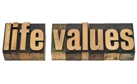 life values - isolated text in vintage letterpress wood type Stock Photo - 13968449