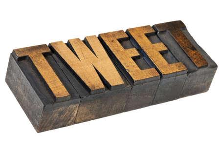 tweet: tweet - social media concept - isolated word in vintage letterpress wood  type Stock Photo