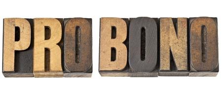 bono: pro bono - free service concept -isolated text in vintage letterpress wood type Stock Photo