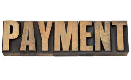 payment word - financial concept - isolated text in vintage letterpress wood type Stock Photo - 14288581
