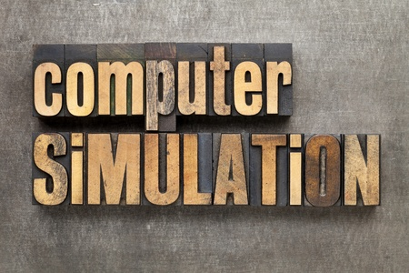 computer simulation: computer simulation - science or engineering research concept - text in vintage letterpress wood type against a grunge metal sheet