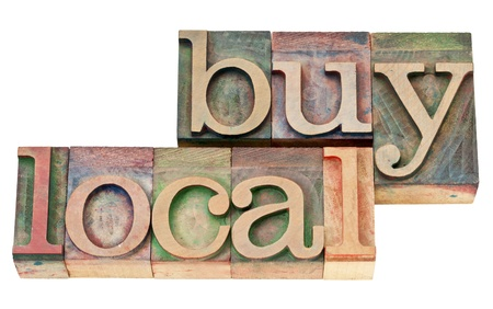 buy local - isolated text in vintage  letterpress wood type Stock Photo - 15195921
