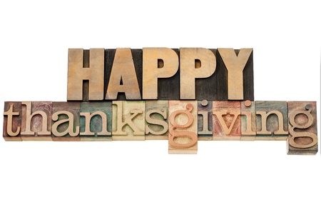 Happy Thanksgiving  - isolated text in vintage wood letterpress printing blocks Stock Photo - 15279907