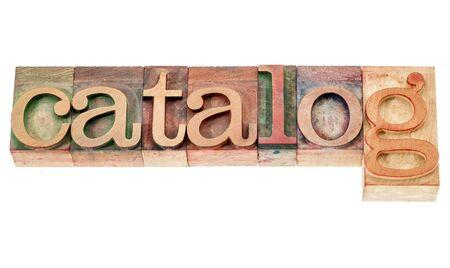 catalog - isolated word in vintage letterpress wood type blocks Stock Photo - 16429849