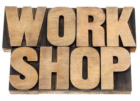 workshop - isolated word in vintage letterpress wood type blocks Stock Photo - 16429863