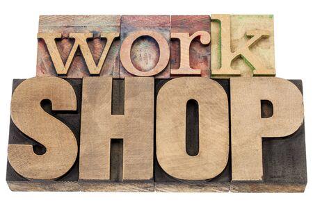 workshop - isolated word in vintage letterpress wood type printing blocks Stock Photo - 16604443