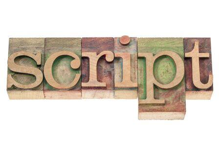 script woord - geïsoleerde tekst in vintage boekdruk hout type blokken gekleurd door kleur inkt Stockfoto