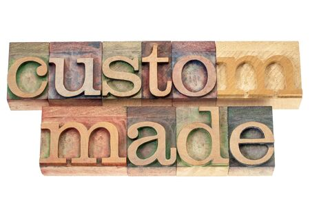 custom made: custom made - isolated words in vintage letterpress wood type printing blocks