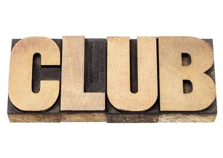 club - isolated word in vintage letterpress wood type printing blocks Stock Photo - 17193365