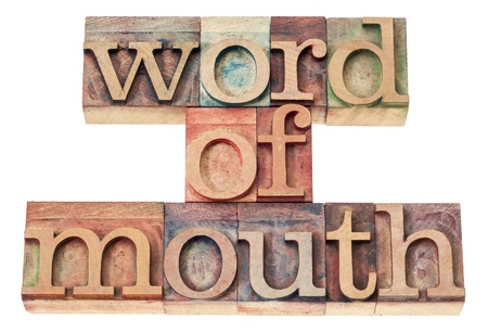 word of mouth: word of mouth - isolated text in vintage letterpress wood type printing blocks