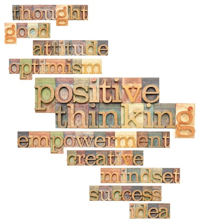 actitudes: pensamiento positivo y palabras relacionadas - un collage de texto aislado en bloques de impresi�n tipogr�fica cosecha Foto de archivo