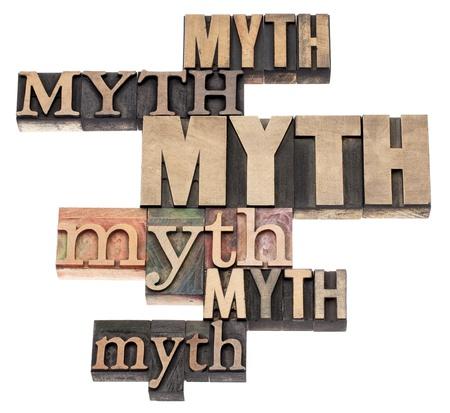 mot mythe abstrait - texte isolé dans une variété de vintage blocs de bois d'impression typographique de type