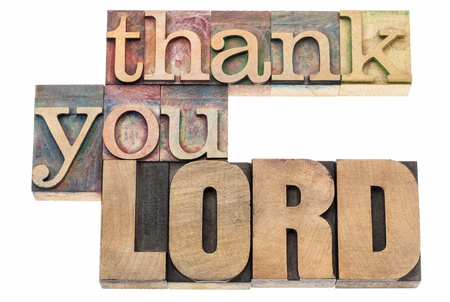 word of god: thank you Lord  - isolated text in vintage letterpress wood type printing blocks