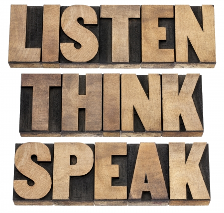 listen, think, speak - communication concept - isolated text in vintage letterpress wood type printing blocks Stock Photo - 18083318