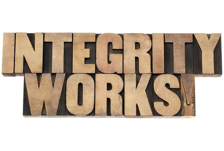integrity works - isolated text in vintage letterpress wood type printing blocks Stock Photo - 18150803