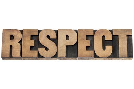 respeto: respeto - palabra aislada en bloques de madera de �poca impresi�n tipogr�fica de tipo