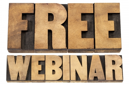 free webinar - internet communication concept - a collage of isolated words in vintage letterpress wood type printing blocks Stock Photo - 19323196