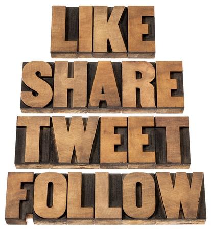 tweet: like, share, tweet, follow words - social media concept - isolated text in vintage letterpress wood type printing blocks