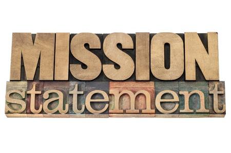 mission statement - zakelijk concept - geïsoleerde tekst in boekdruk hout soort cliches