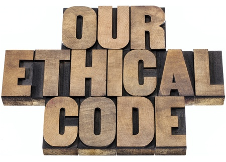 ethical: our ethical code - isolated text in letterpress wood type printing blocks Stock Photo