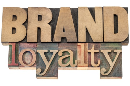 brand loyalty - business concept - isolated text in letterpress wood type printing blocks Stock fotó