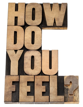 how do you feel question - isolated tex in vintage letterpress wood type 版權商用圖片