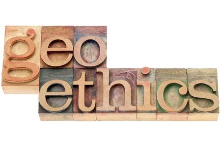 geosphere: geoethics  -  interdisciplinary field between Geosciences and Ethics  - isolated text in letterpress wood type Stock Photo
