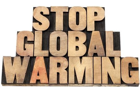 stop global warming - environmental concept - isolated text in letterpress wood type Stock Photo - 20383213