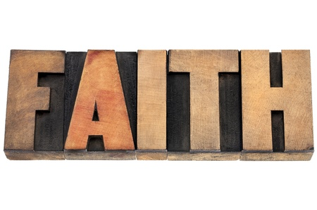 prinitng block: faith word  - isolated text in vintage letterpress wood type Stock Photo