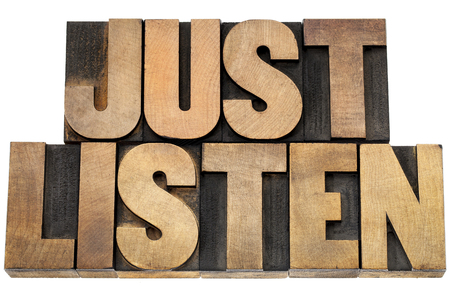 just listen advice - isolated text in letterpress wood type blocks